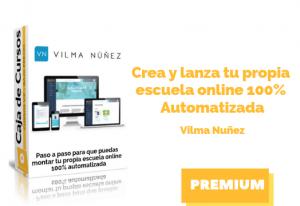 Curso Crea y Lanza tu Propia Escuela Online – Vilma Nuñez
