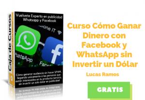 Curso Gana Dinero con Facebook y WhatsApp