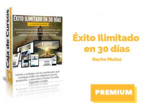 Curso Éxito Ilimitado en 30 días – Nacho Muñoz