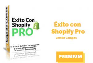Curso Éxito con Shopify PRO