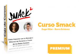 Curso Smack 2- Rorro Echávez