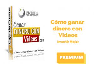 Curso Cómo Ganar Dinero con Vídeos