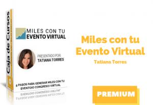 Curso Miles con Tu Evento Virtual – Tatiana Torres