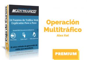 Curso Operación Multitráfico – Alex Kei