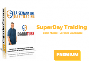 Curso SuperDay Traiding 2019 – Borja Muñoz