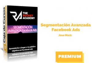 Curso Segmentación avanzada en Facebook Ads