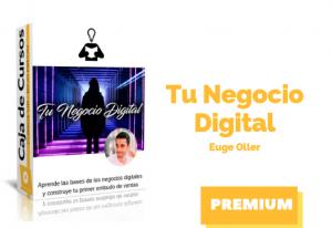 Curso Tu Negocio Digital – Euge Oller