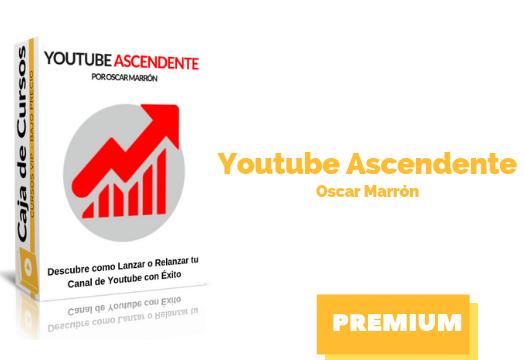 Curso Youtube Ascendente – Oscar Marrón