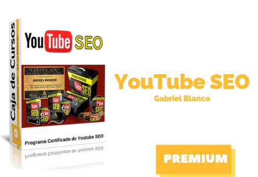 Curso Programa Certificado YouTube SEO – Gabriel Blanco