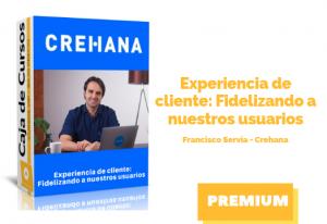 Experiencia de cliente: Fidelizando a nuestros usuarios