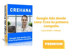 Google Ads desde cero: Crea tu primera campaña