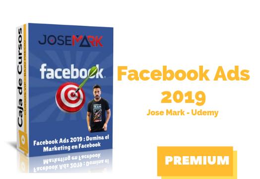 Facebook Ads 2019 : Domina el Marketing en Facebook