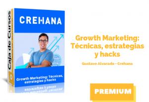 Growth Marketing: Técnicas, estrategias y hacks