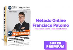 Lee más sobre el artículo Método Francisco Palomo Online