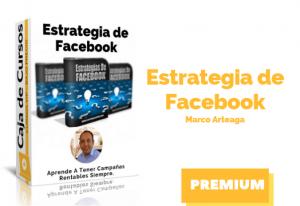 Curso Estrategias De Facebook de Marco Arteaga