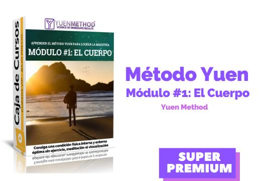 Método Yuen Módulo #1: El Cuerpo