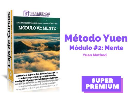 Método Yuen Módulo #2:  Mente