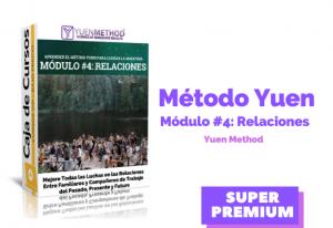 Método Yuen Módulo #4: Relaciones