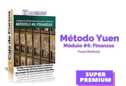 Método Yuen Módulo #6: Finanzas