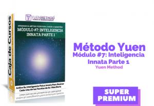 Método Yuen Módulo #7:  Inteligencia Innata (Parte 1)