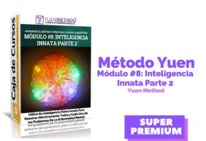 Método Yuen Módulo #8:  Inteligencia Innata (Parte 2)
