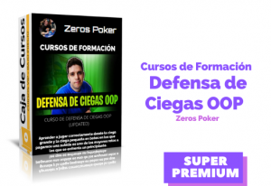 Curso de Defensa de Ciegas OOP (Updated) – Zeros Poker