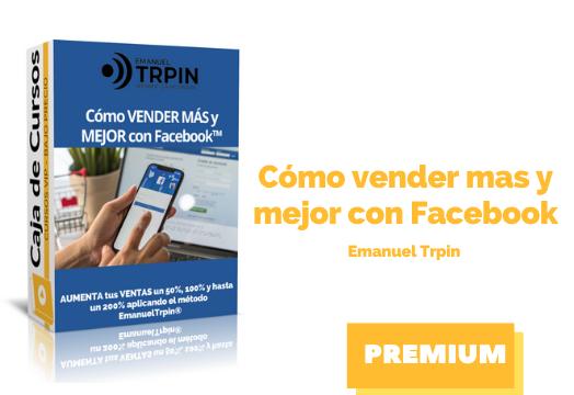 Curso Cómo Vender más y Mejor con Facebook – Emanuel Trpin