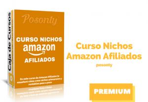 Curso Nichos Amazon Afiliados de Posonty