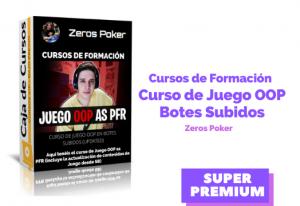 Curso de juego OOP en Botes Subidos (UPDATED) – Zeros Poker