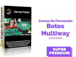 Curso de juegos en Botes Subidos Multiway – Zeros Poker