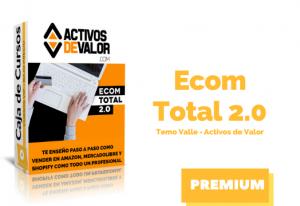Lee más sobre el artículo Curso Ecom Total 2.0 de Temo Valle