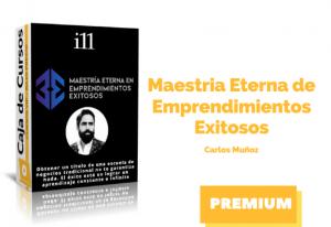 Maestria Eterna de Emprendimientos Exitosos