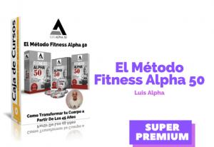 El Método Fitness Alpha 50