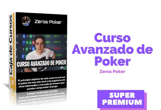 Curso Avanzado de Poker – Zeros Poker