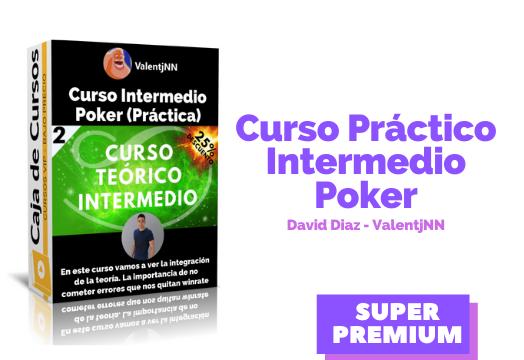 Curso Practico Intermedio Poker – David Díaz