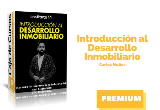 En este momento estás viendo Curso Introducción al Desarrollo Inmobiliario – Carlos Muñoz