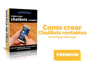 Curso Como crear Chat Bots Rentables