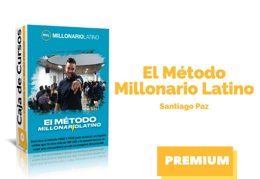 Curso El Método Millonario Latino – Santiago Paz