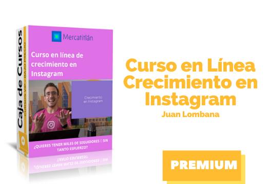 Curso en línea de Crecimiento en Instagram – Juan Lombana