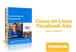 Curso en línea de Facebook Ads – Juan Lombana