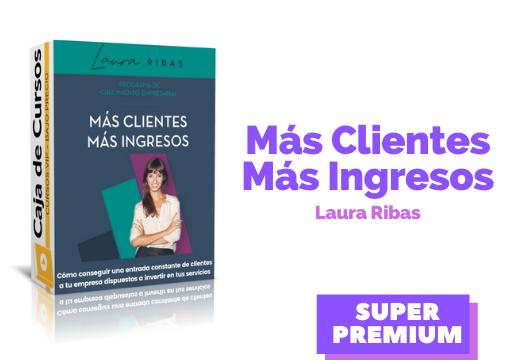 En este momento estás viendo Más clientes más ingresos Laura Ribas