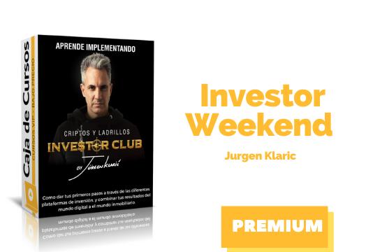 En este momento estás viendo Curso Investor Weekend Jurgen Klaric